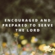 encouraged and prepared