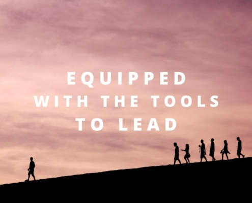 equipped with the tools to lead